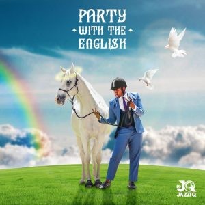 """JazziQ's """"Party With The English"""" Out Now"""